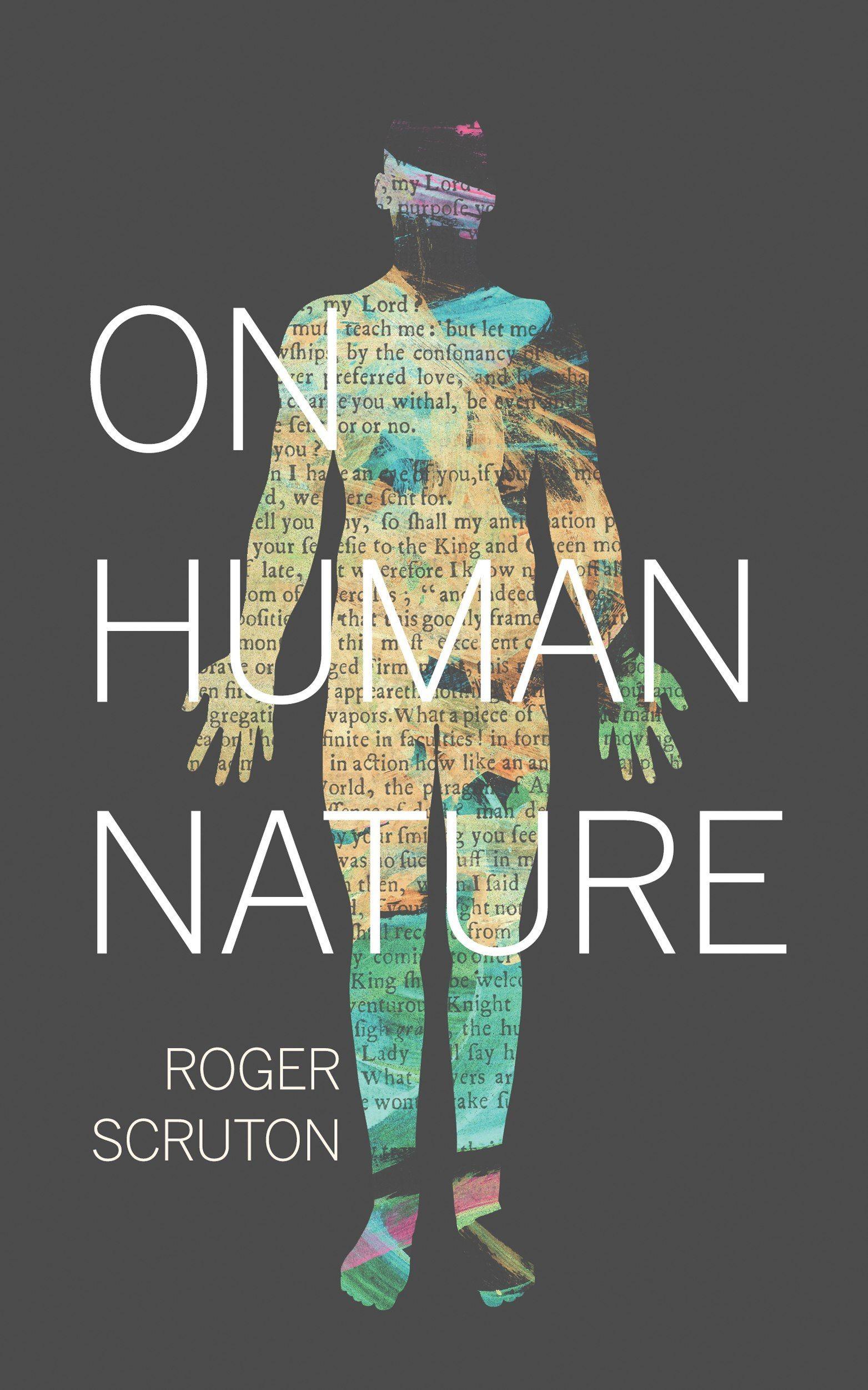 Scruton On Human Nature